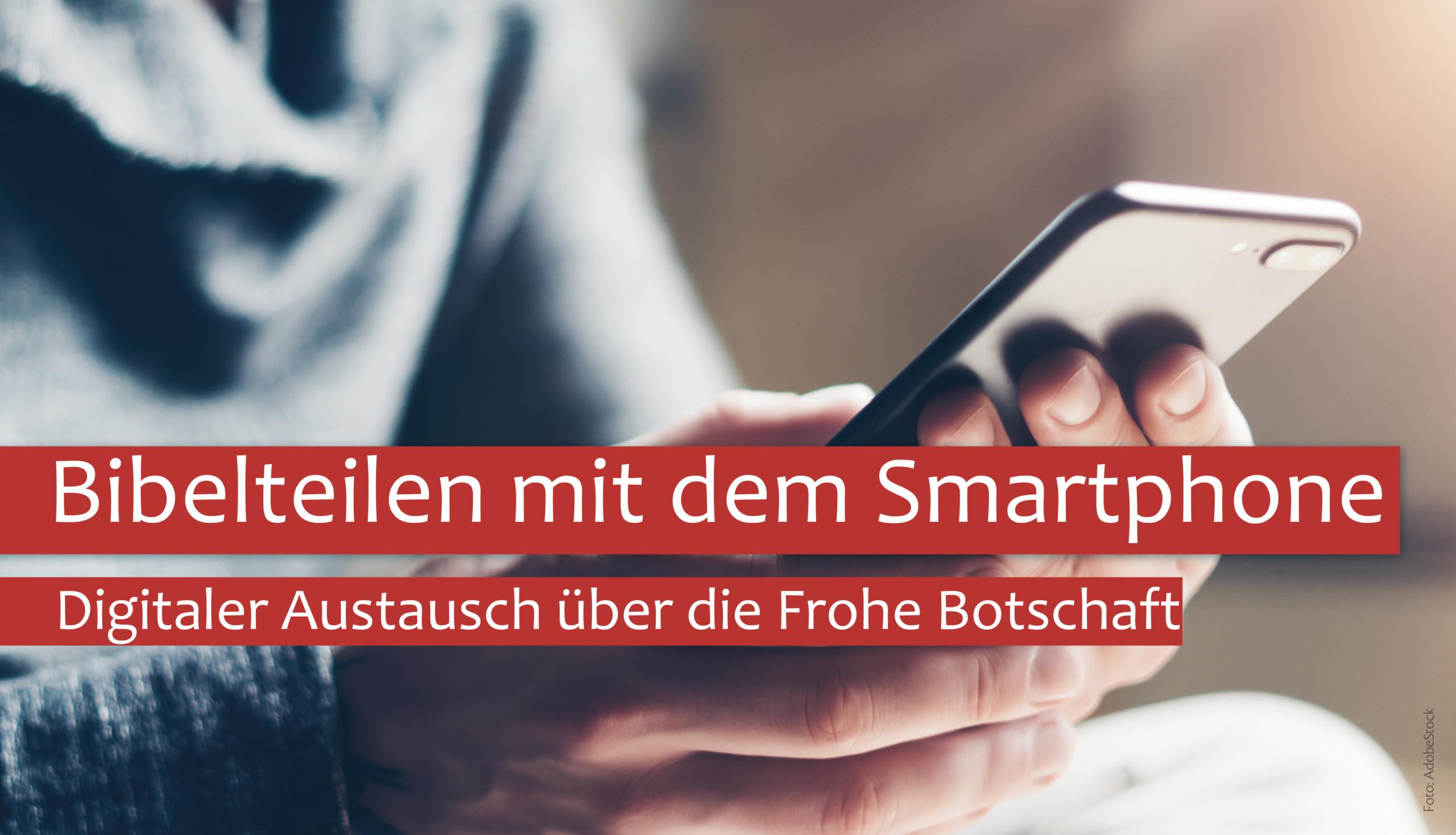 Bibelteilen mit dem Smartphone